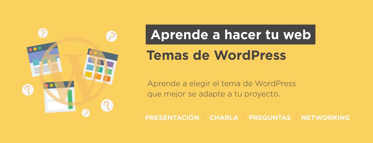 Aprende a hacer tu web: Temas de WordPress